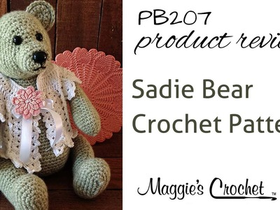 Sadie Bear Crochet Pattern Product Review PB207
