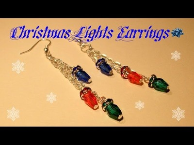 Christmas Light Earrings Beading Tutorial by HoneyBeads1