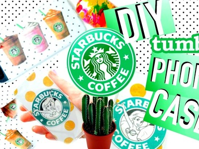 DIY Phone Cases: Tumblr Inspired! | Starbucks, Little Mermaid, Tye Die & More!