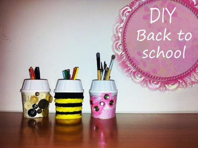 ♥HD♥ DIY Back to SCHOOL : Suport pentru pixuri ( Tutorial in limba romana)