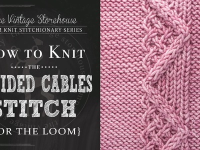 How to Knit the Divided Cable Stitch {For the Loom}