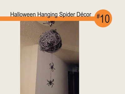 Halloween Hanging Spider Decor - DIY