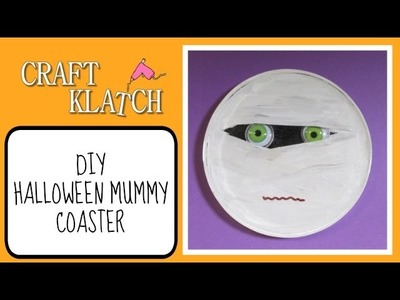 Halloween Mummy Coaster   Another Coaster Friday! Craft Klatch Halloween Series