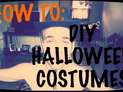 HOW TO: DIY HALLOWEEN COSTUMES
