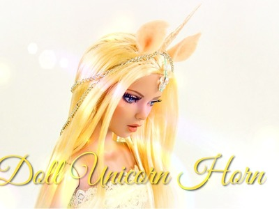 How to Make a Doll Costume: Unicorn Horn - Doll Crafts