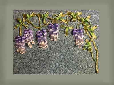 How to make silk ribbon embroidered wisteria blooms