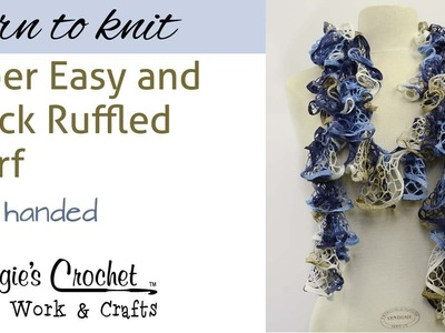 Ruffled Scarf Knitting - Left Hand - Quick SUPER EASY