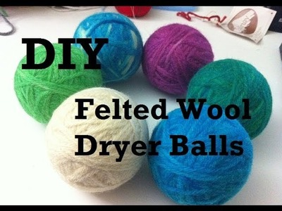 DIY - Felted Wool Dryer Balls