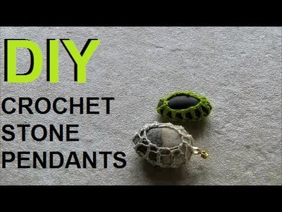 DIY: Mesh Net Covered Beach Stones - Make Crochet Pendants or Ornaments (Hectanooga1)