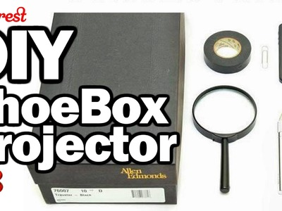 DIY ShoeBox Projector - Man Vs. Pin #22