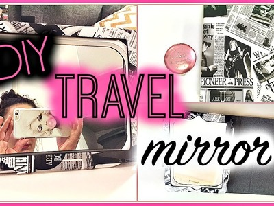 DIY Travel Mirror That Your Friends Will Want! Perfect Gift Idea