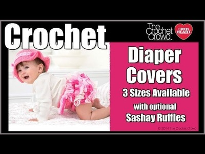 How To Crochet Diaper Cover with Ruffles