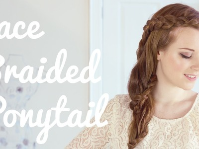 Lace Braided Ponytail Hair Tutorial