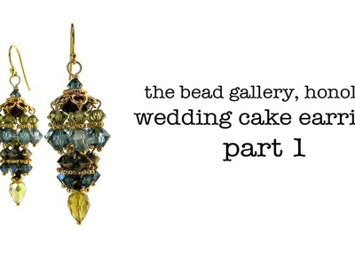 Bead Toot Video: Wedding Cake Earrings - Part 1 at The Bead Gallery, Honolulu