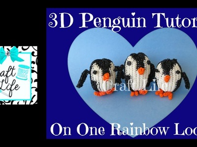Craft Life 3D Penguin Tutorial on One Rainbow Loom
