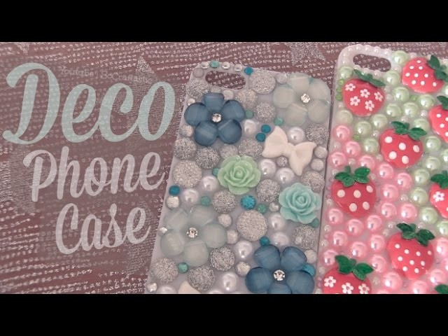 DIY : Deco Phone Case - Custom Bling Tutorial