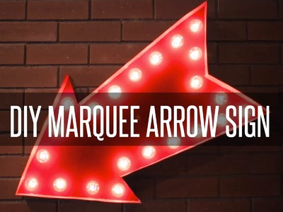 DIY MARQUEE ARROW SIGN