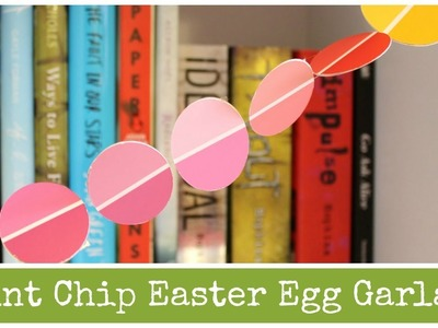 DIY Paint Chip Easter Egg Garland