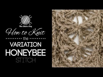 How to Knit the Variation Honeybee Stitch