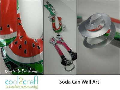How to Make a Soda Can Embellished Wall Hanging by EcoHeidi Borchers