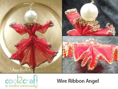 How to Make a Wire Ribbon Angel Ornament by Ann Butler