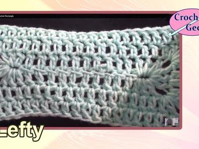 Left Hand Solid Crochet Rectangle Crochet Geek