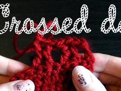 Crossed double crochet dc - Basics for lefthanded
