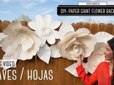DIY Giant Paper Flower Backdrop (Bonus Video - Leaves -Hojas)