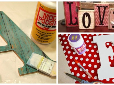 DIY: How to cover a letter using mod podge and fabric