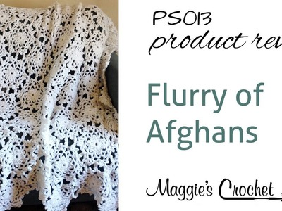Flurry of Afghans Crochet Pattern Set Product Review PS013