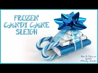 FROZEN CANDY CANE SLEIGH HOW TO DIY TUTORIAL