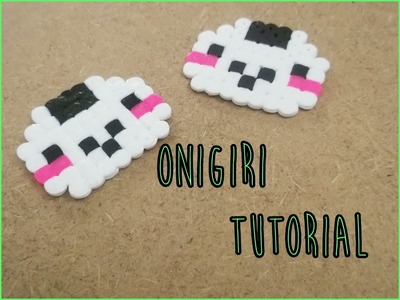 TUTORIAL Onigiri in pyssla.hama beads