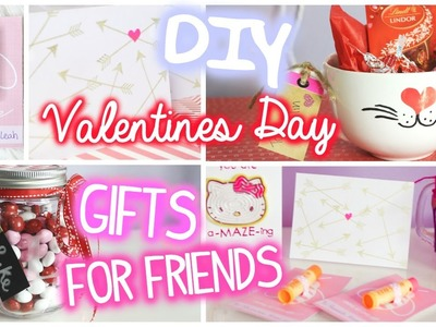Valentines Day Gifts for Friends!. 5 DIY Ideas