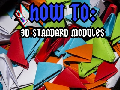 [3D ORIGAMI] How To Make Origami 3D Pieces