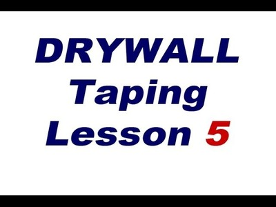 Drywall Taping Lessons. Lesson 5 Installing Metal Corner Bead