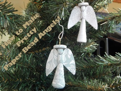 How to Make A Paper Bead Angel
