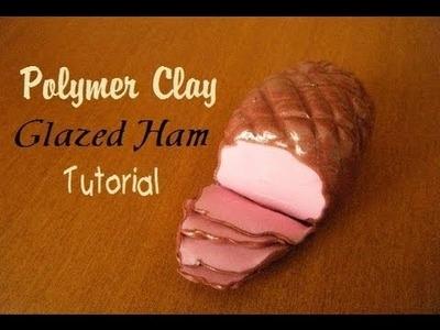 Polymer Clay Glazed Ham Tutorial