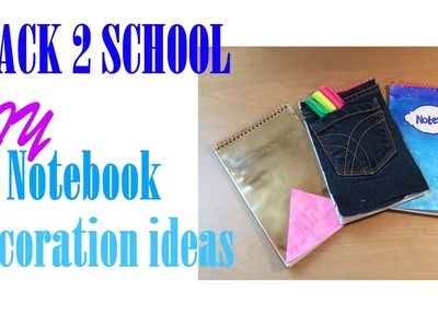 3 DIY notebook cover ideas (decorations)