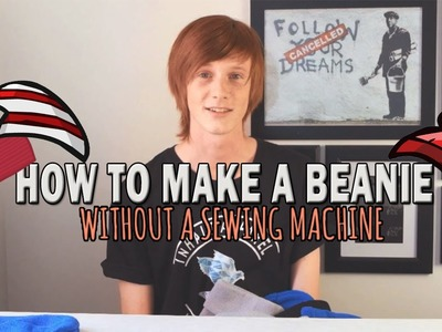 DIY: HOW TO MAKE A BEANIE - NO SEWING
