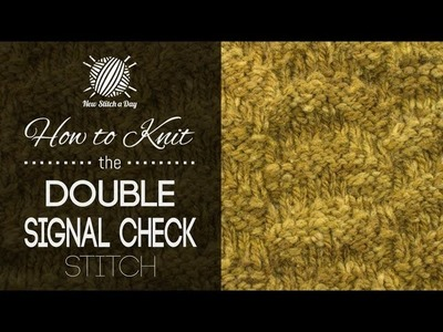 How to Knit the Double Signal Check Stitch