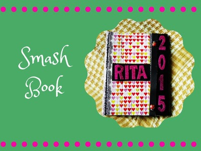 SMASH BOOK. DIY. TUTORIAL
