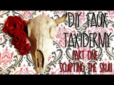 Tutorial: DIY Faux Deer Taxidermy. PART ONE: Sculpting the skull