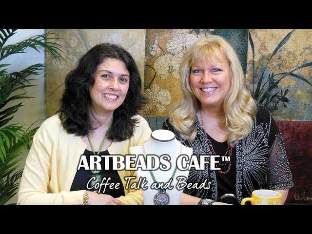 Artbeads Cafe - Kristal Wick and Cynthia Kimura Talk Inspiration and Kumihimo with Beads