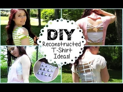 DIY Reconstructed T-Shirt Ideas