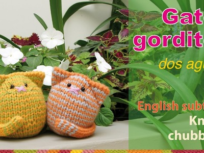 Gatos gordos tejidos en dos agujas - Knitted chubby cats (kittens)!