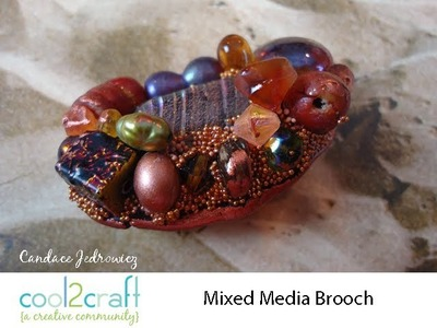 How to Make a Mixed Media Polymer Clay and Beads Brooch by Candace Jedrowicz