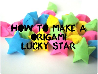 How to Make a Origami Lucky Star