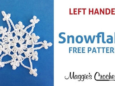 Snowflake in the Afternoon Cotton Free Crochet Pattern - Left Handed