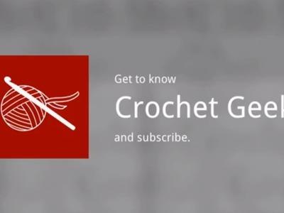 Welcome to Crochet Geek Crochet Geek
