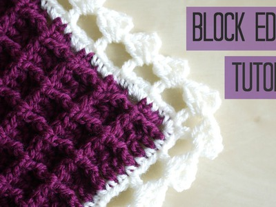 CROCHET: block edging tutorial | Bella Coco